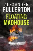 The Floating Madhouse