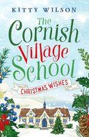 The Cornish Village School - Christmas Wishes