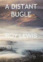 A Distant Bugle