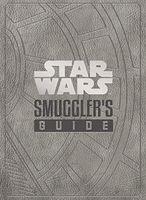 Star Wars: The Smuggler's Guide