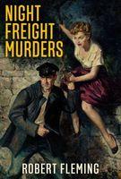 Night Freight Murders