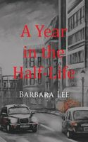 A Year in the Half-Life