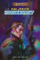 Kal Jerico: Sinner's Bounty