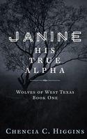 Janine: His True Alpha
