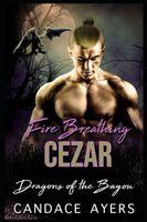 Fire Breathing Cezar