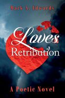Loves Retribution