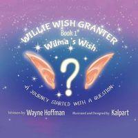 Willie Wish Granter