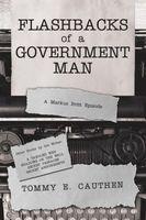 Flashbacks of a Government Man