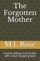 The Forgotten Mother