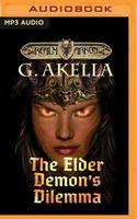 The Elder Demon's Dilemma