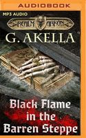 Black Flame in the Barren Steppe