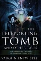 The Teleporting Tomb and Other Tales