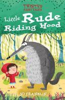 Little Rude Riding Hood