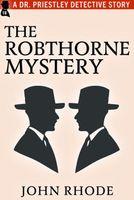 The Robthorne Mystery