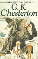 Selected Works of Gk Chesterton