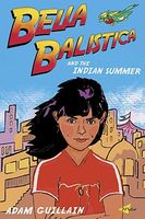 Bella Balistica and the Indian Summer