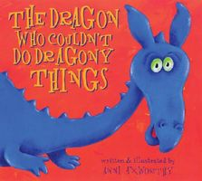 The Dragon Who Couldn't Do Dragony Things