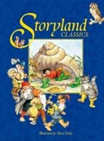 Storyland Classics: For Ages 4 and Up