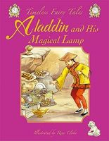 Aladdin and His Magical Lamp: A Classic Fairy Tale. for Ages 4 and Up.