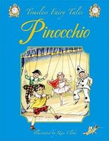 Pinocchio: A Classic Fairy Tale. for Ages 4 and Up.