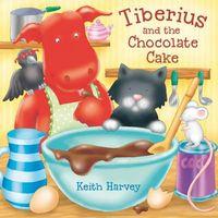 Tiberius & the Chocolate Cake