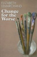 Change for the Worse
