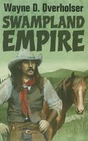 Swampland Empire