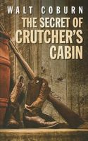 The Secret of Crutcher's Cabin