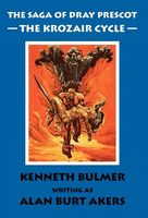 The Krozair Cycle (The Saga Of Dray Prescot Fourth Omnibus)