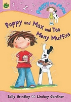 Poppy and Max and Too Many Muffins