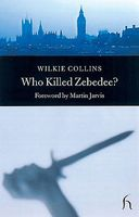 Who Killed Zebedee?: And John Jago's Ghost