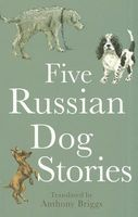 Three Russian Dog Stories