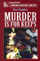 Murder Is for Keeps