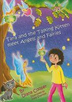 Tara and the Talking Kitten Meet Angels and Fairies