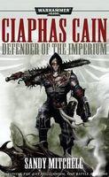 Ciaphas Cain: Defender of the Imperium