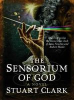 The Sensorium of God: The Sky's Dark Labyrinth Trilogy: Book II