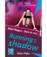 Running in Her Shadows