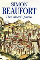 The Coiner's Quarrel by Simon Beaufort