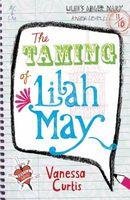 The Taming of Lilah May
