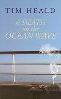 A Death On The Ocean Wave