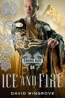Ice and Fire by David Wingrove