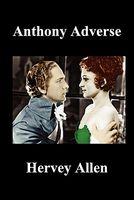 Anthony Adverse Volumes I, Ii, Iii
