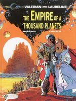 The Empire of a Thousand Planets: Valerian Vol. 2