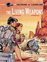 The Living Weapons: Valerian & Laureline