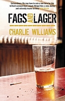 Fags and Lager / Booze and Burn