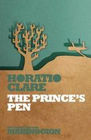 The Prince's Pen: Or Clip's Truth