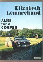 Alibi for a Corpse