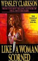 Like a Woman Scorned