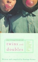 The Virago Book of Twins and Doubles