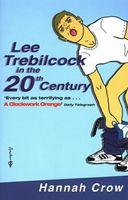 Lee Trebilcock in the 20th Century